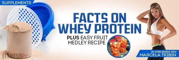 Facts on Whey Protein