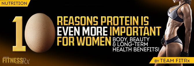 10 Reasons Protein Is Even More Important for Women