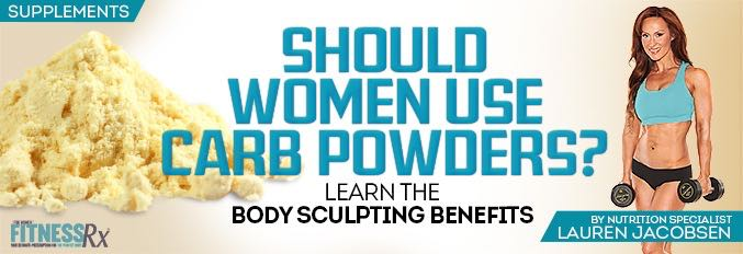 Should Women Use Carbohydrate Powders?