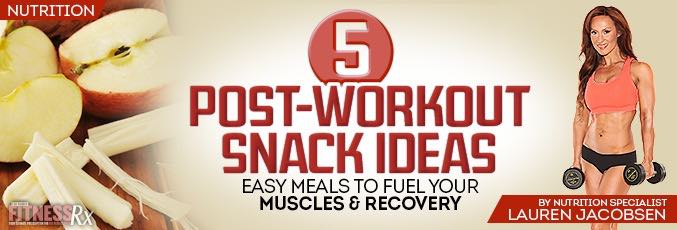 5 Post-Workout Snack Ideas