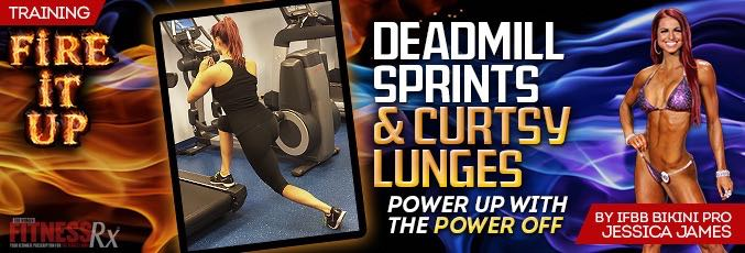 Deadmill Sprints & Curtsy Lunges