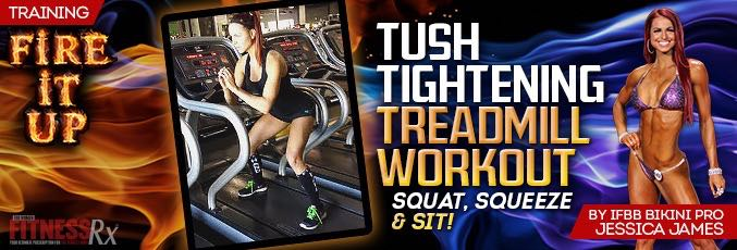 Tush Tightening Treadmill Workout