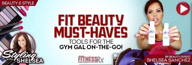 Fit Beauty Must-Haves
