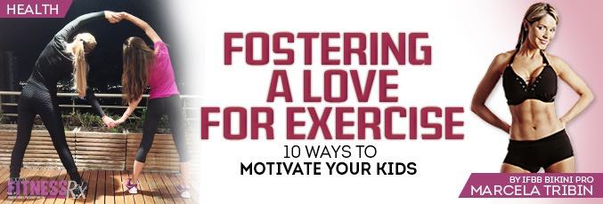 Fostering a Love for Exercise