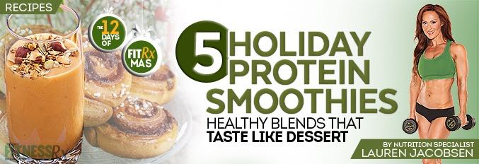 5 Holiday Protein Smoothies