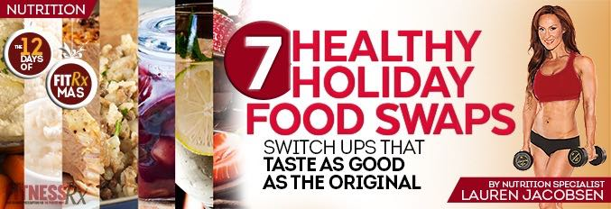 7 Healthy Holiday Food Swaps