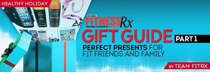 FitRx Gift Guide – Part 1