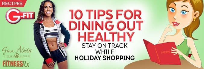 10 Tips for Dining Out Healthy
