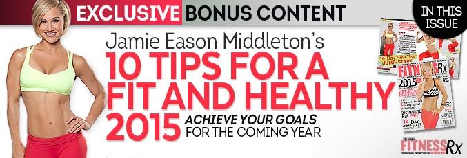 Jaime Eason Middleton's 10 Tips For A Fit And Healthy 2015
