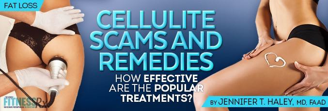 Cellulite Scams and Remedies