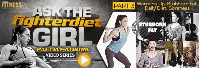 Ask The Fighter Diet Girl Pauline Nordin – Video 3