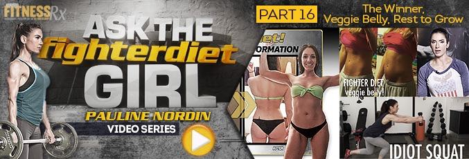 Ask the Fighter Diet Girl Pauline Nordin – Video 16