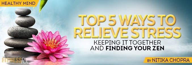 Top 5 Healthy Ways to Relieve Stress