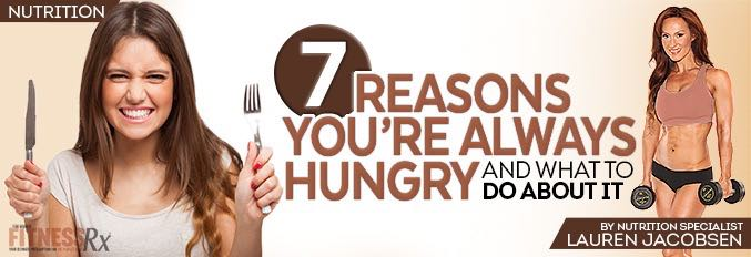 7 Reasons You're Always Hungry