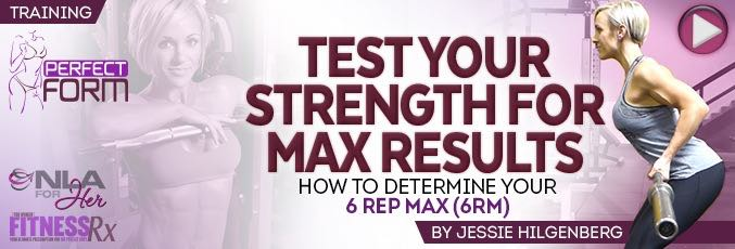 Test Your Strength For Maximum Results