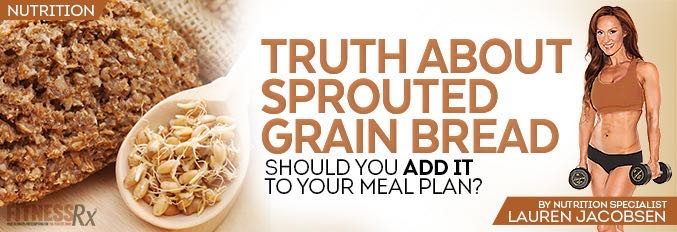 Truth About Sprouted Grain Bread