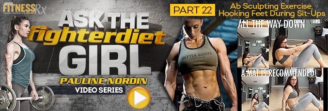 Ask The Fighter Diet Girl Pauline Nordin – Video 22