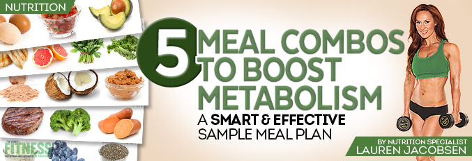 5 Meal Combinations To Boost Metabolism