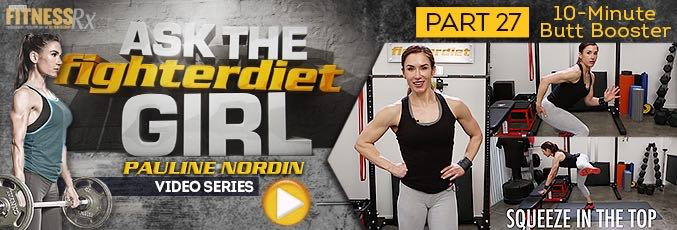 Ask The Fighter Diet Girl Pauline Nordin – Video 27
