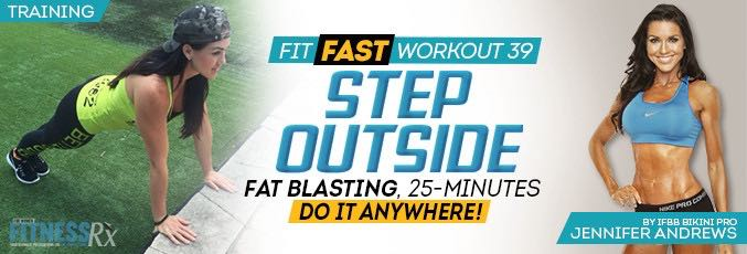 Fit Fast Workout 39 – Step Outside