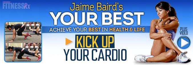 Kick Up Your Cardio With Jaime Baird