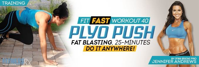Cardio: Plyo Push Fit Fast 25-minute Program With Jennifer Andrews
