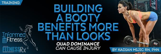 Building A Booty Benefits More Than Looks