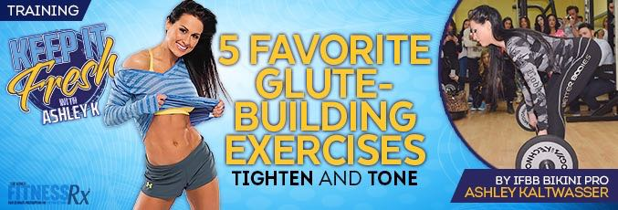 5 Favorite Glute-building Exercises