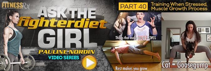 Ask The Fighter Diet Girl Pauline Nordin – Video 40