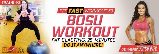 Fit Fast BOSU Workout With Jennifer Andrews