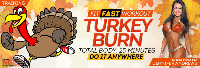 Fit Fast Turkey Burn