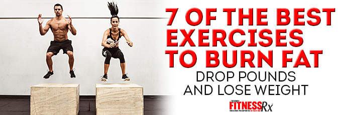 7 of the Best Exercises to Burn Fat