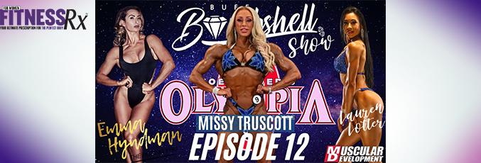 Buff Bombshell Show, Episode 12