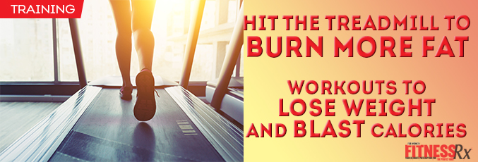 Hit the Treadmill to Burn More Fat