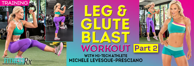 Leg-and-GLute-Blast-Michelle-Lavesque-part-2