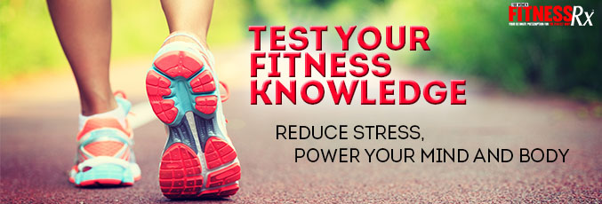 Test Your Fitness Knowledge