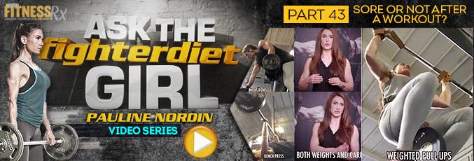 Ask The Fighter Diet Girl Pauline Nordin – Video 43