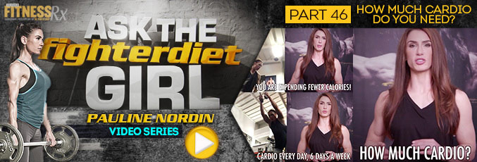 Ask The Fighter Diet Girl Pauline Nordin – Video 46