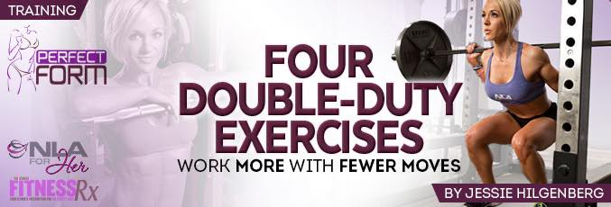 Four Double Duty Exercises