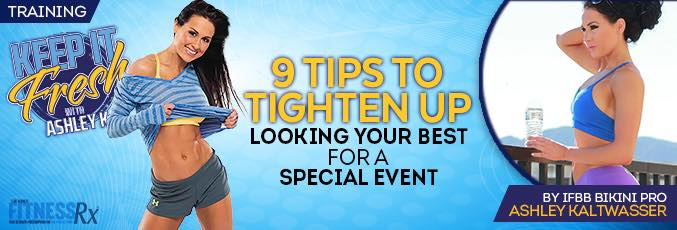9 Tips to Tighten Up