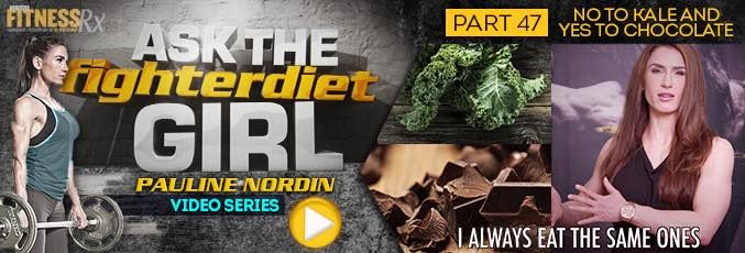 Ask the Fighter Diet Girl Pauline Nordin – Video 47