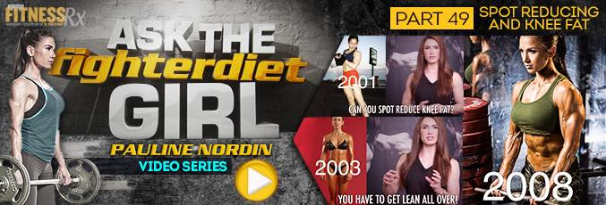 Ask the Fighter Diet Girl Pauline Nordin – Video 49