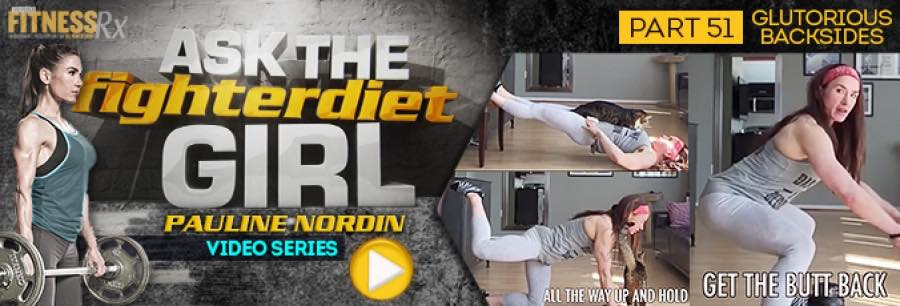 Ask the Fighter Diet Girl Pauline Nordin - Video 51
