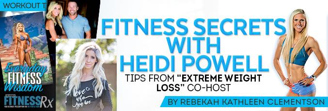 Fitness Secrets With Heidi Powell