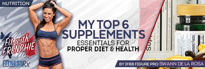 My Top 6 Supplements