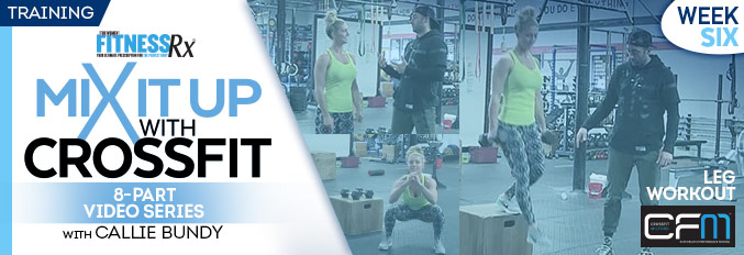Mix It Up With Crossfit – 8 Part Video Series – Video 6
