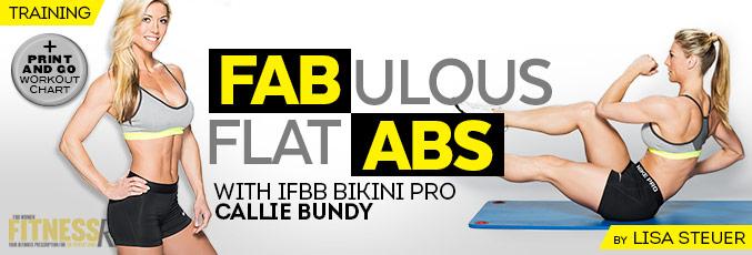 Fabulous Flat Abs With IFBB Bikini Pro Callie Bundy