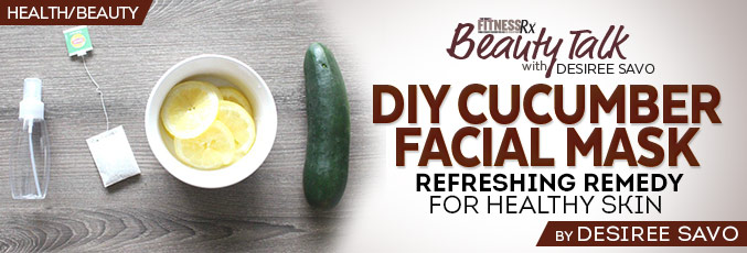 DIY Cucumber Facial Mask