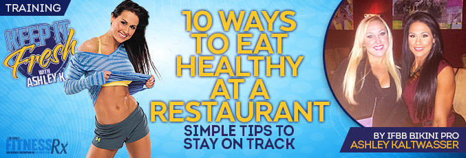 10 Ways To Eat Healthy At A Restaurant