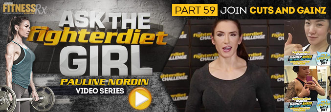 Ask the Fighter Diet Girl Pauline Nordin – Video 59